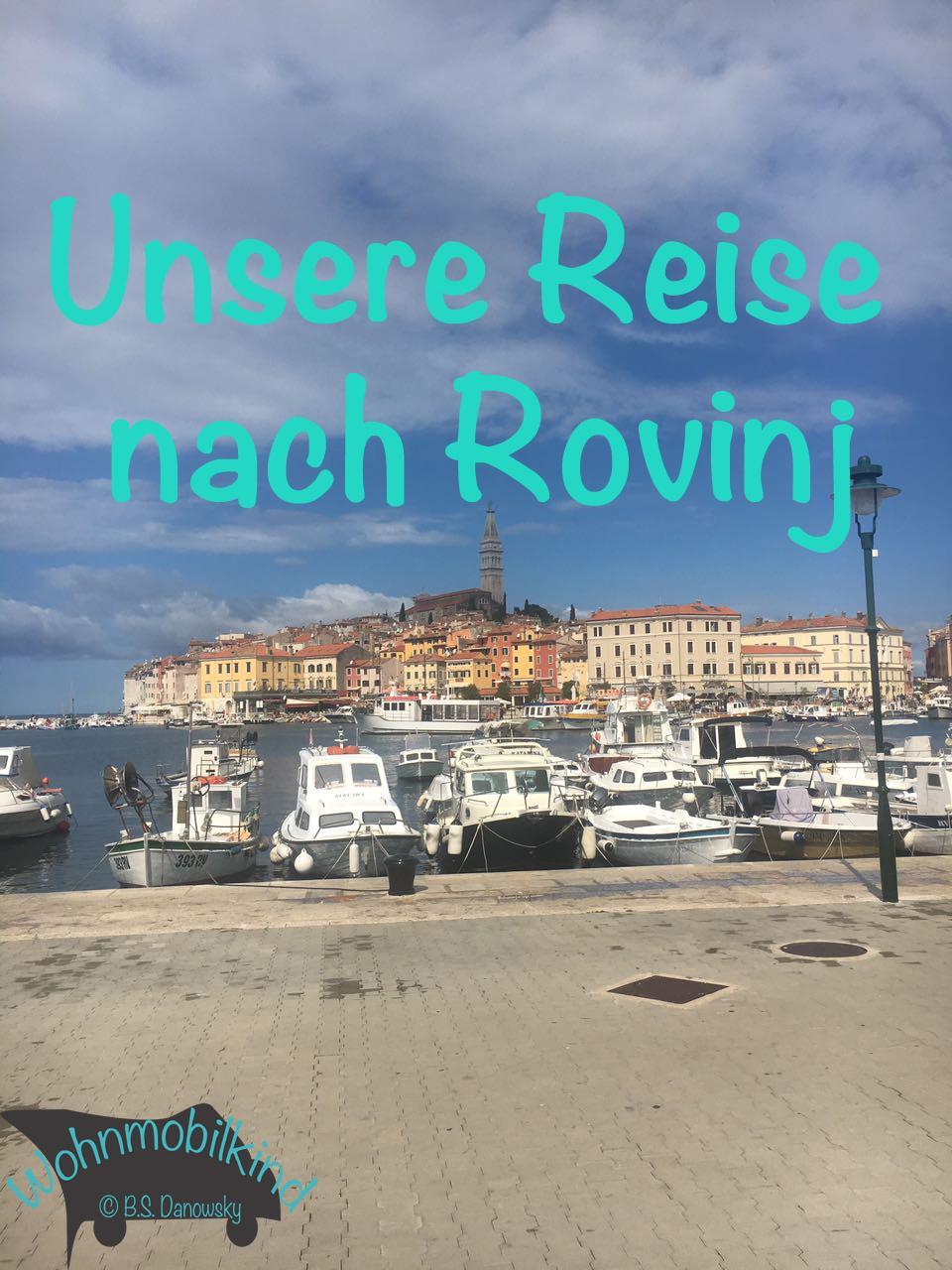Unsere Reise nach Rovinj