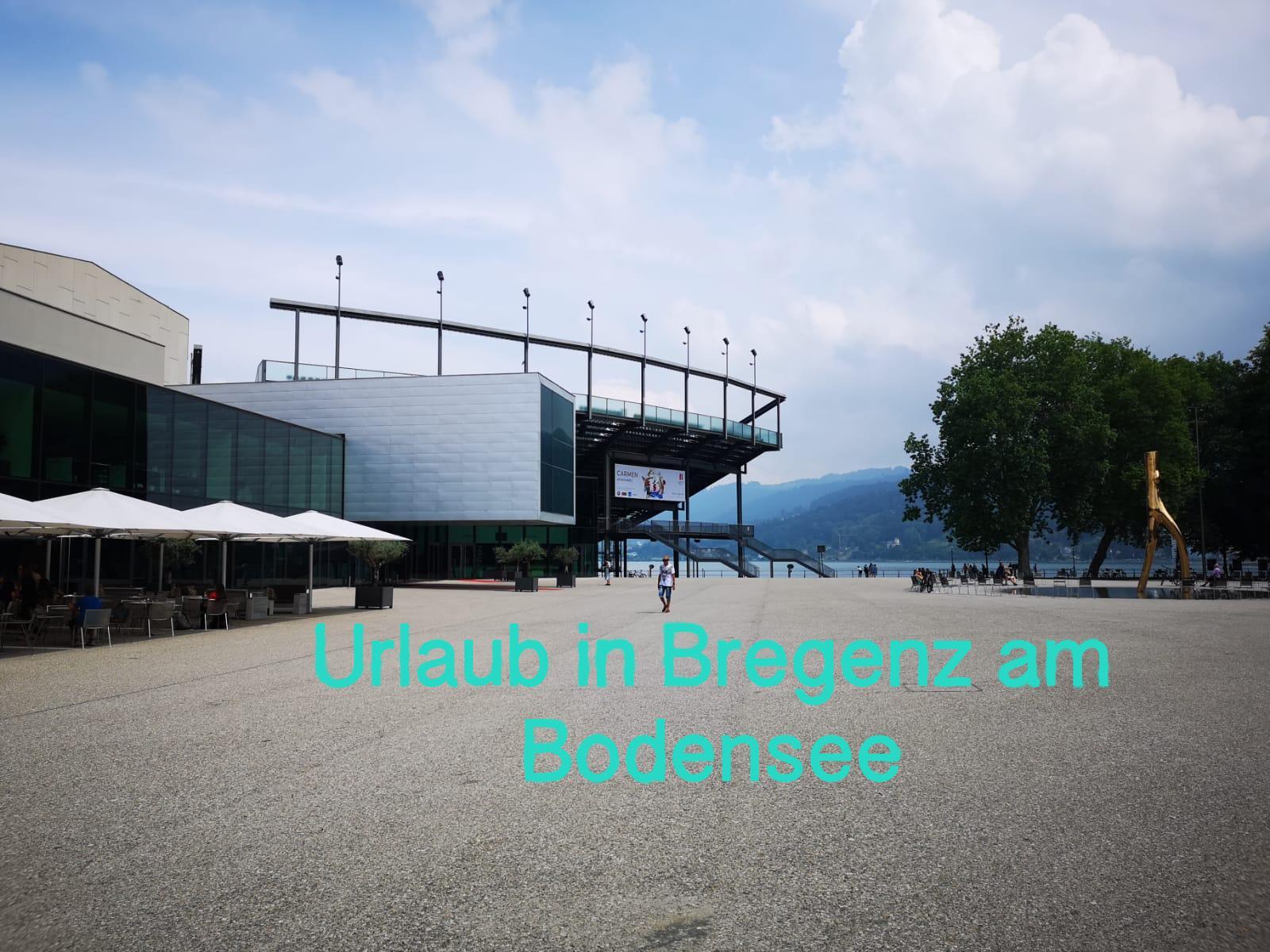 Urlaub in Bregenz am Bodensee