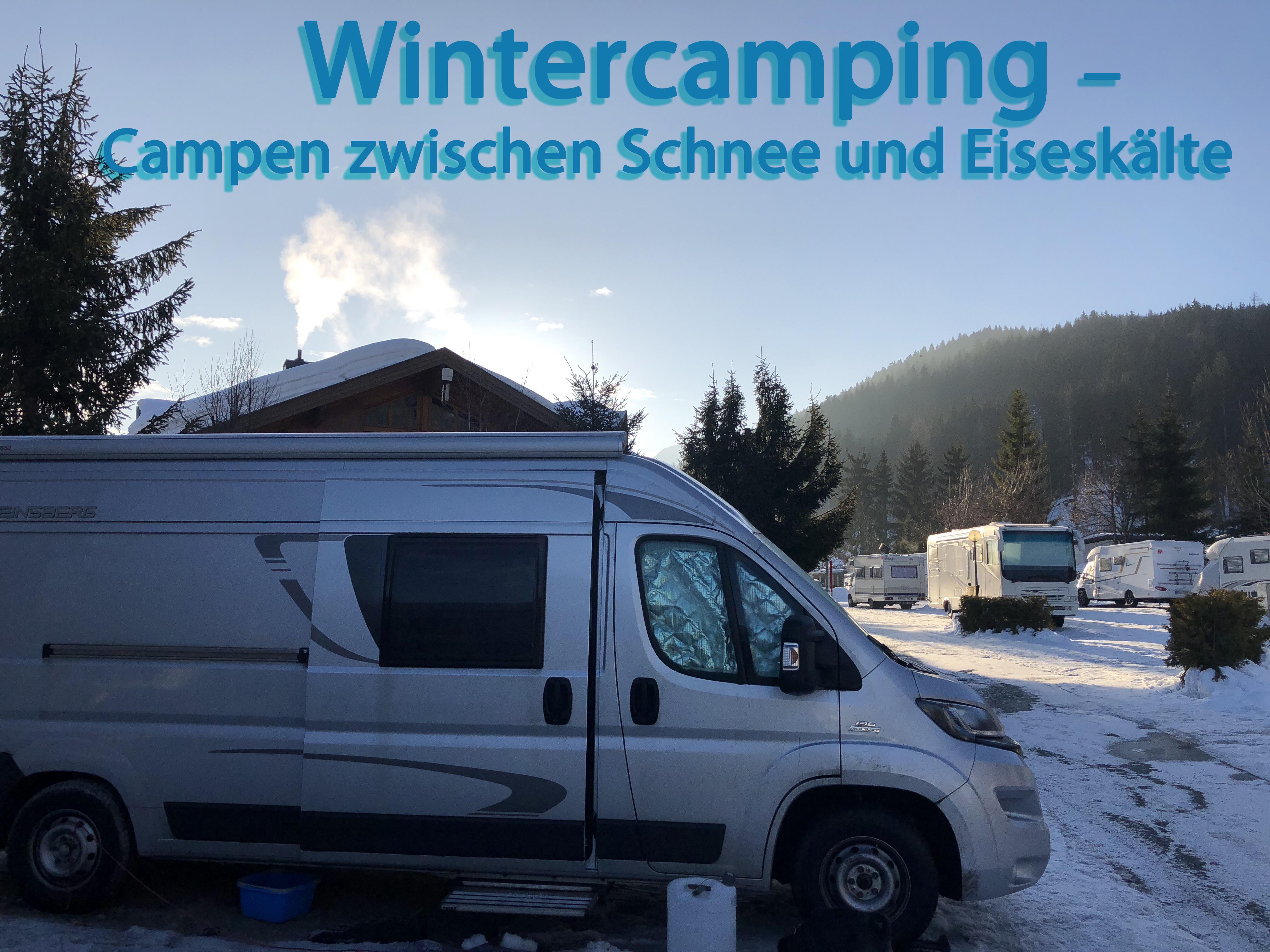 Wintercamping – Campen zwischen Schnee und Eiseskälte