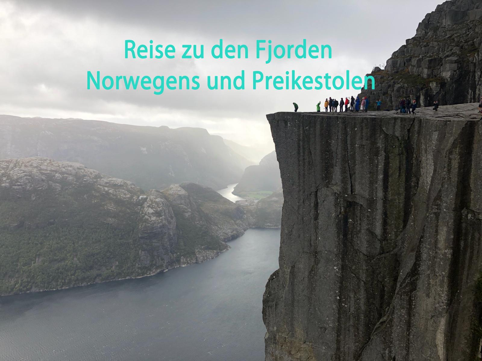 Reise zu den Fjorden Norwegens und Preikestolen