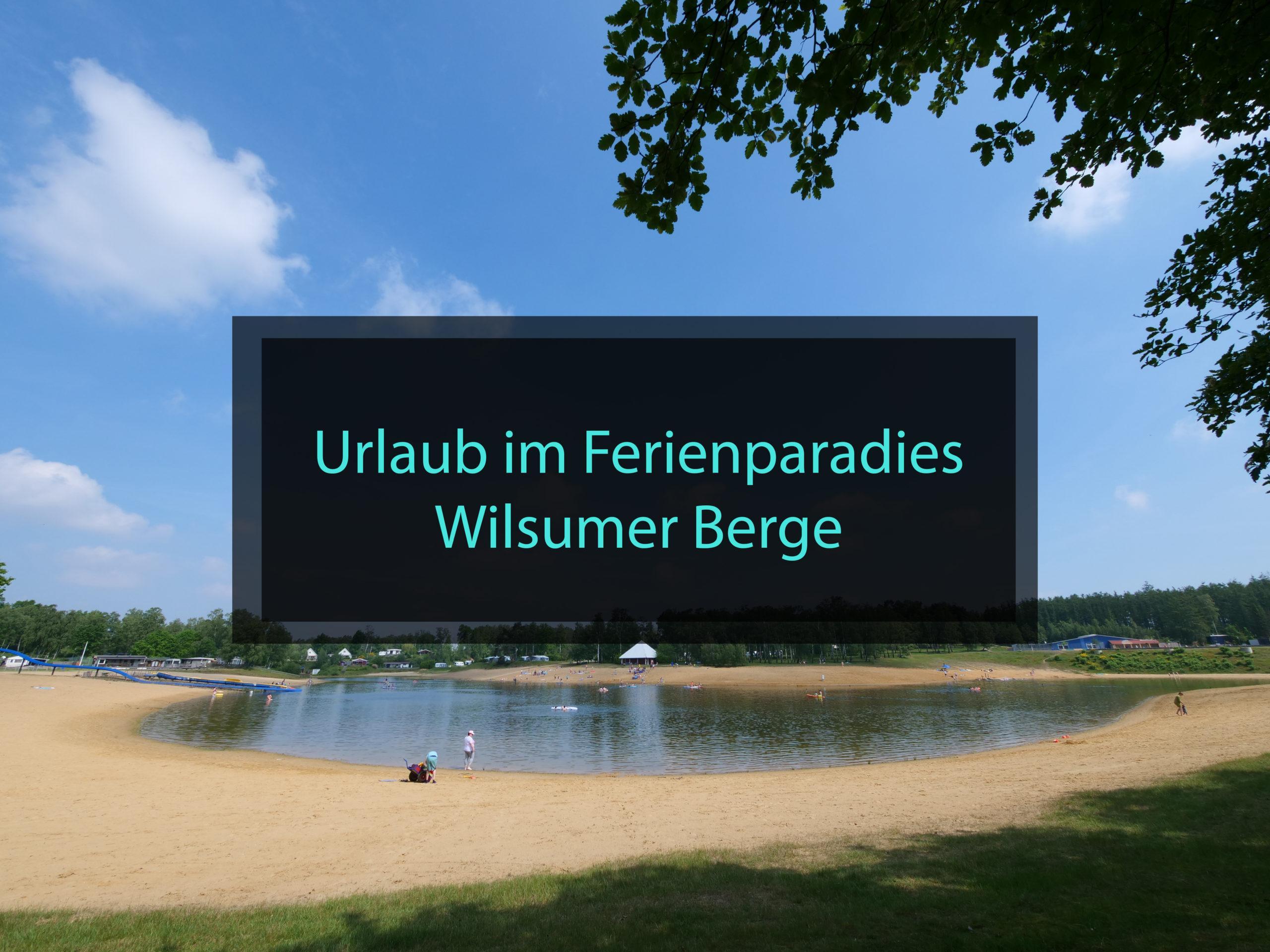 Urlaub im Ferienparadies Wilsumer Berge mit Kind